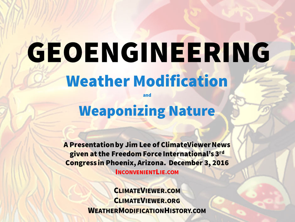 geoengineering-weather-modification-and-weaponizing-nature-by-jim-lee-climateviewer-news